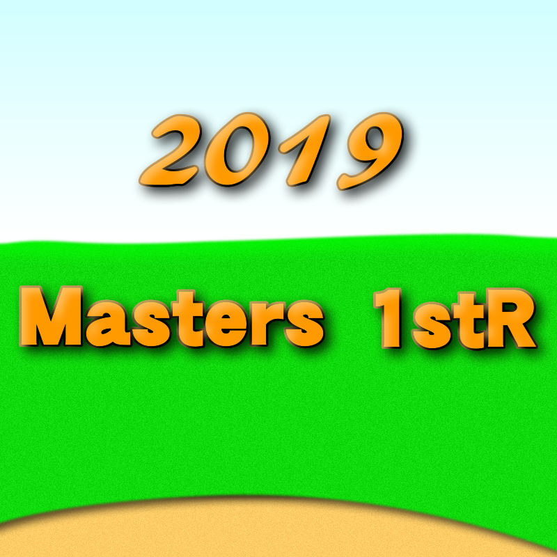 2019年マスターズ1stR